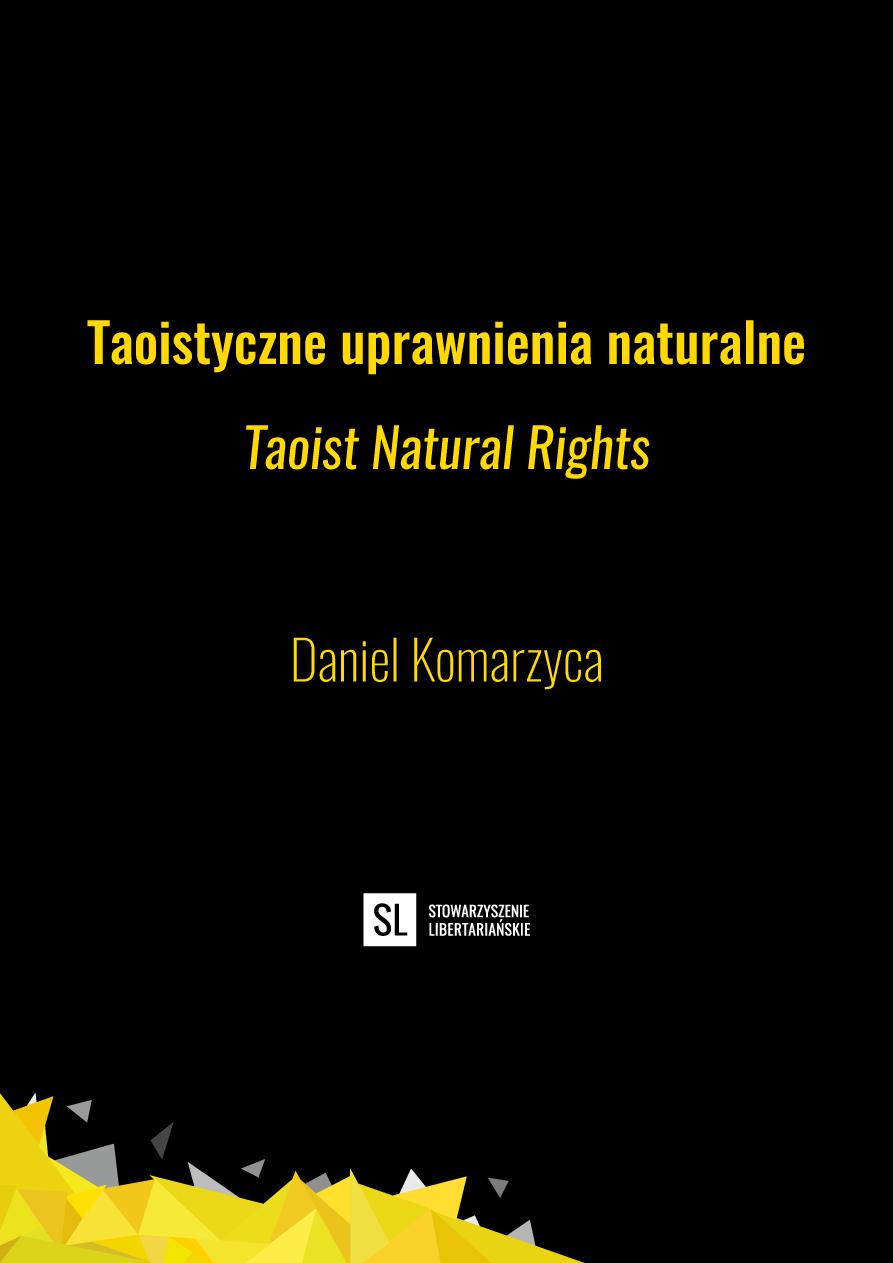 Daniel Komarzyca Taoist Natural Rights Stowarzyszenie